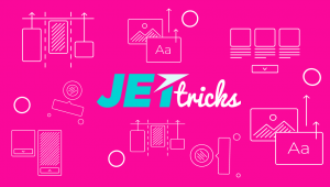 Updated Plugin for Elementor - JetTricks v.1.1.0. What's new?