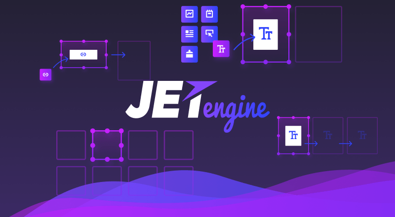 JetEngine. Start Working with Dynamic Content While Using Elementor