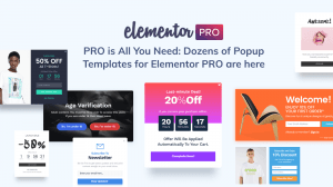 PRO is All You Need: Dozens of Popup Templates for Elementor PRO are here