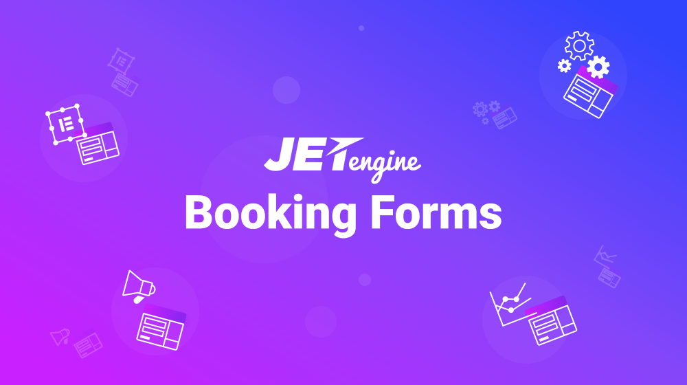 JetEngine Booking Forms: The Nuts and Bolts of Providing Services