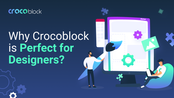 Why Crocoblock is perfect for designers?