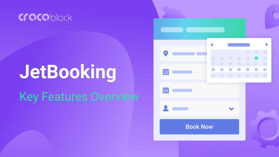 How to add booking functionality to Elementor with Crocoblock plugins