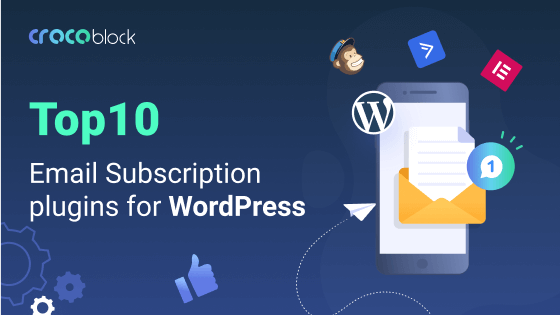 Top 10 Email Subscription Plugins for WordPress in 2020