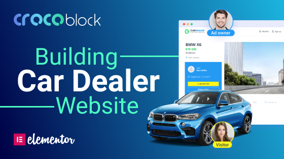 How to Build a Car Dealer Website with Elementor and Crocoblock