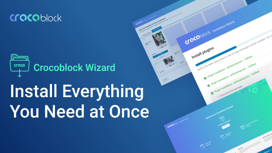 Crocoblock Wizard. Install Everything You Need At Once