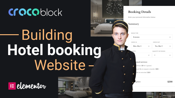 How to Build a Hotel Booking Website with Elementor and Crocoblock