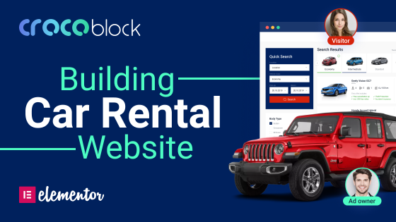 Turning Elementor & Crocoblock into Car Rental Website Builder