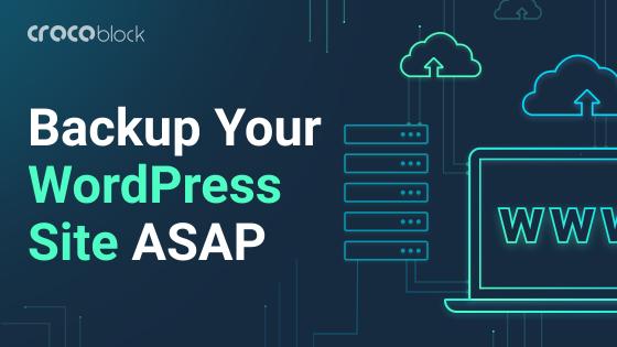 Backup Your WordPress Site ASAP