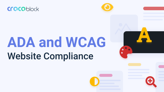 ADA and WCAG Website Compliance: Legal Requirements, Conformance Levels, Pros and Cons Explained