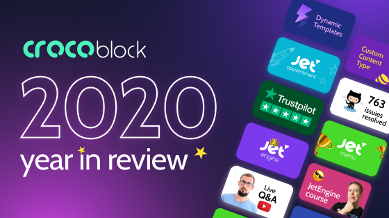 From Crocoblock With Love: 2020 in Review