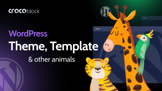 WordPress Theme, WordPress Template, and Other WordPress Animals