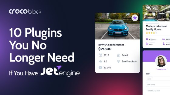 10 Plugins You No Longer Need If You Have JetEngine