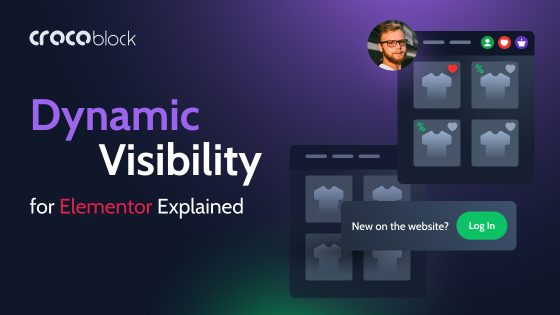 Dynamic Visibility for Elementor Explained