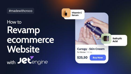 How to Revamp eCommerce Website with JetEngine